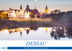 DESSAU – Eine Stadt mit vielen Gesichtern (Wandkalender 2021 DIN A2 quer) von boeTtchEr,  U