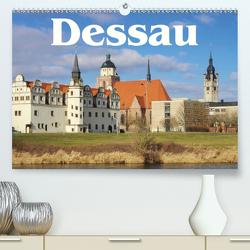 Dessau (Premium, hochwertiger DIN A2 Wandkalender 2021, Kunstdruck in Hochglanz) von LianeM