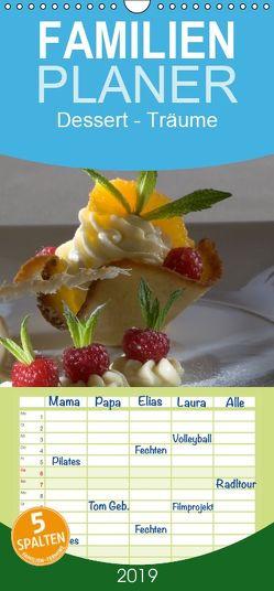 Dessert – Träume – Familienplaner hoch (Wandkalender 2019 <strong>21 cm x 45 cm</strong> hoch) von Bau,  Stefan