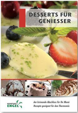 Desserts für Geniesser von Möhrlein-Yilmaz,  Marion
