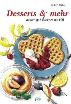 Desserts & mehr von Schneevoigt,  Margret, Walker,  Herbert