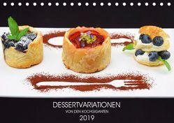 DESSERTVARIATIONEN (Tischkalender 2019 DIN A5 quer) von KOCHGIGANTEN