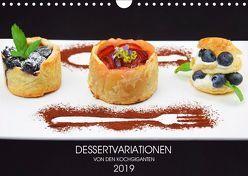 DESSERTVARIATIONEN (Wandkalender 2019 DIN A4 quer) von KOCHGIGANTEN