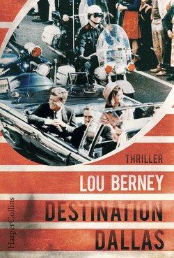 Destination Dallas von Berney,  Lou, Nekvedavicius,  Mirga