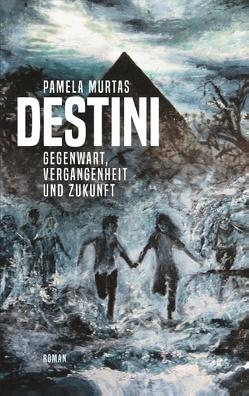 Destini von Murtas,  Pamela