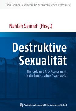 Destruktive Sexualität von Saimeh,  Nahlah