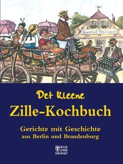 Det kleene Zille-Kochbuch von Zille,  Heinrich