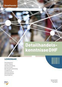 Detaihandelskenntnisse DHF – Lehrerband von Stalder,  Michael, Studinger Mast,  Meta, Wernli,  Beat