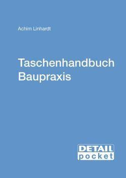 DETAIL POCKET: Taschenhandbuch Baupraxis von Linhardt,  Achim