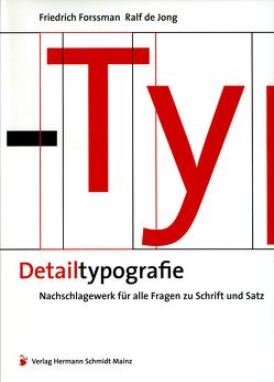 Detailtypografie von Forssman,  Friedrich, Jong,  Ralf de