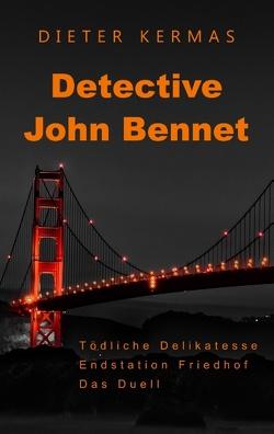 Detective John Bennet von Kermas,  Dieter