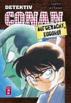 Detektiv Conan – Aufgewacht, Kogoro! von Aoyama,  Gosho, Shanel,  Josef