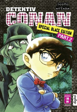 Detektiv Conan Special Black Edition – Part 2 von Aoyama,  Gosho, Shanel,  Josef