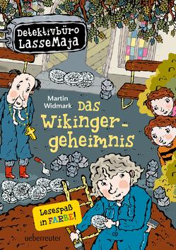 Detektivbüro LasseMaja – Das Wikingergeheimnis von Doerries,  Maike, Widmark,  Martin, Willis,  Helena