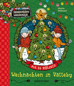 Detektivbüro LasseMaja – Weihnachten in Valleby von Widmark,  Martin, Willis,  Helena