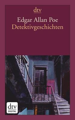 Detektivgeschichten von Poe,  Edgar Allan, Zeitz Ventura,  Sophie