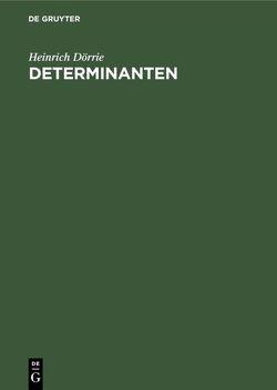Determinanten von Doerrie,  Heinrich