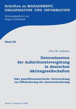Determinanten der Aufsichtsratsvergütung in deutschen Aktiengesellschaften von Andreas,  Jörn M.