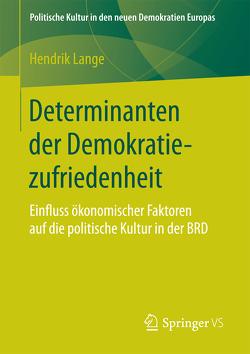 Determinanten der Demokratiezufriedenheit von Lange,  Hendrik
