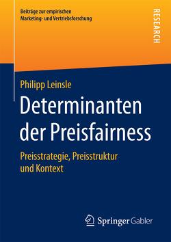 Determinanten der Preisfairness von Leinsle,  Philipp