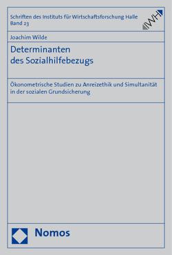 Determinanten des Sozialhilfebezugs von Wilde,  Joachim