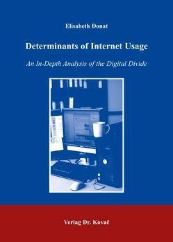 Determinants of Internet Usage von Donat,  Elisabeth