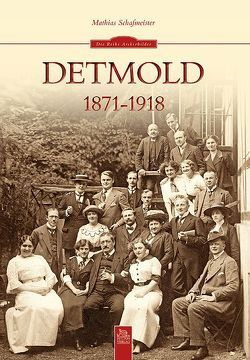 Detmold 1871-1918 von Schafmeister,  Mathias