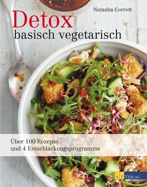 Detox basisch vegetarisch von Bonn,  Susanne, Corrett,  Natasha, Linder,  Lisa