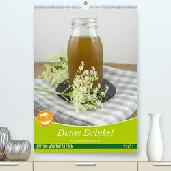 Detox Drinks! Gesund und lecker (Premium, hochwertiger DIN A2 Wandkalender 2021, Kunstdruck in Hochglanz) von Rau,  Katharina