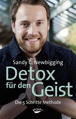 Detox für den Geist von Newbigging,  Sandy C.