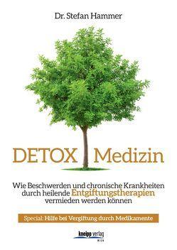Detox Medizin von Hammer,  Stefan