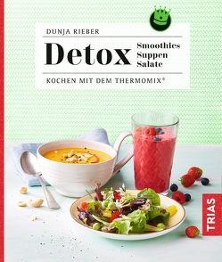 Detox – Smoothies, Suppen, Salate von Rieber,  Dunja