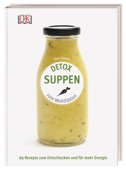 Detox Suppen von Green,  Fern