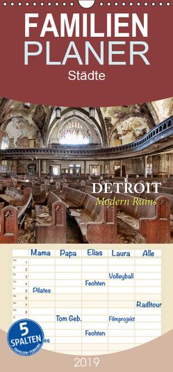 Detroit – Modern Ruins – Familienplaner hoch (Wandkalender 2019 , 21 cm x 45 cm, hoch) von Kersten,  Peter