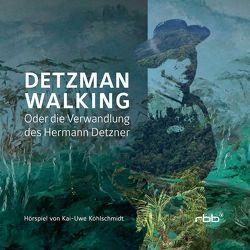 Detzman Walking von Kohlschmidt,  Kai-Uwe