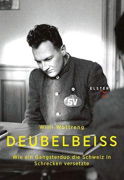 Deubelbeiss von Wottreng,  Willi