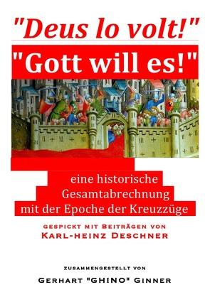 """""""Deus lo volt!"""" – """"Gott will es!"""" von ginner,  gerhart"""
