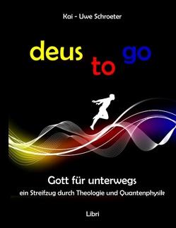 deus to go von Schroeter,  Kai-Uwe