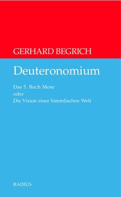 Deuteronomium von Begrich,  Gerhard
