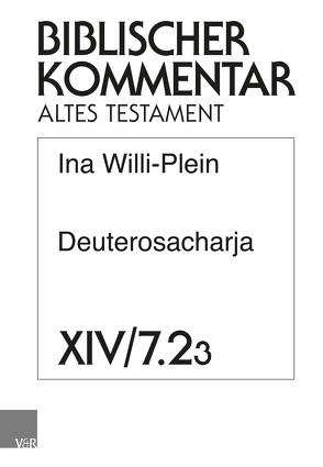 Deuterosacharja von Ego,  Beate, Hampel,  Volker, Hartenstein,  Friedhelm, Rösel,  Martin, Rüterswörden,  Udo, Schipper,  Bernd U, Willi-Plein,  Ina