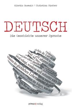 Deutsch von Casemir,  Kirstin, Fischer,  Christian