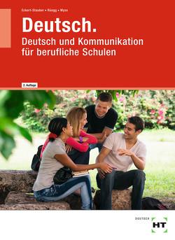Deutsch von Eckert-Stauber,  Rahel, Rüegg,  Marta, Wyss,  Monika