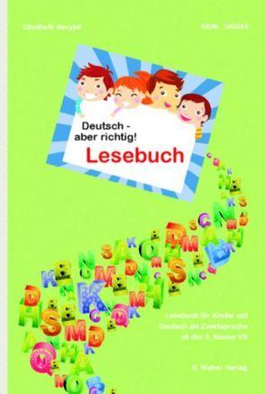 Deutsch – aber richtig! Lesebuch von Bruckbög,  Valerie, Nevyjel,  Elisabeth