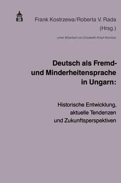Deutsch als Fremd- und Minderheitensprache in Ungarn von Kostrzewa,  Frank, Rada,  Roberta V
