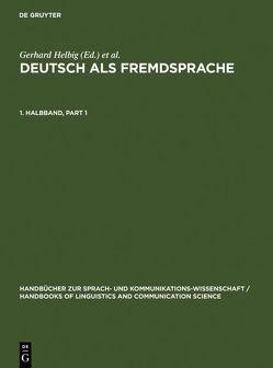 Deutsch als Fremdsprache / Deutsch als Fremdsprache. 1. Halbband von Götze,  Lutz, Helbig,  Gerhard, Henrici,  Gert, Krumm,  Hans-Juergen