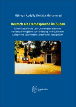 Deutsch als Fremdsprache im Sudan von Deifalla,  Othman Abdalla