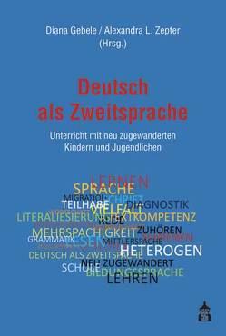 Deutsch als Zweitsprache von Gebele,  Diana, Zepter,  Alexandra L