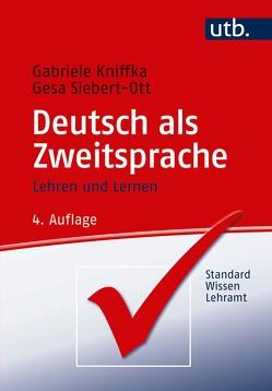 Deutsch als Zweitsprache von Kniffka,  Gabriele, Siebert-Ott,  Gesa