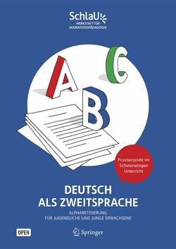 Deutsch als Zweitsprache: Alphabetisierung für Jugendliche und junge Erwachsene von SchlaU – Werkstatt für Migrationspädagogik gGmbH