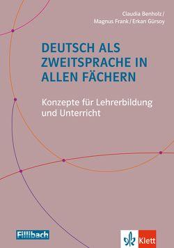 Deutsch als Zweitsprache in allen Fächern von Benholz,  Claudia, Frank,  Magnus, Gürsoy,  Erkan